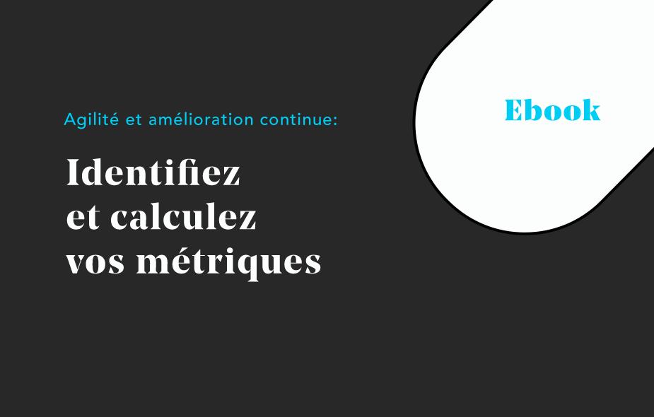 Ebook sur l'Agilité et ses métriques